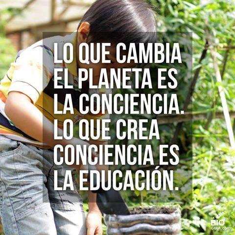Lo que cambia el planeta es la conciencia…